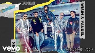 Reik, Wisin & Yandel - Duele Versión Pop