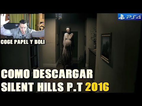 COMO DESCARGAR SILENT HILLS P.T PARA PS4 2016 - HARDMURDOG