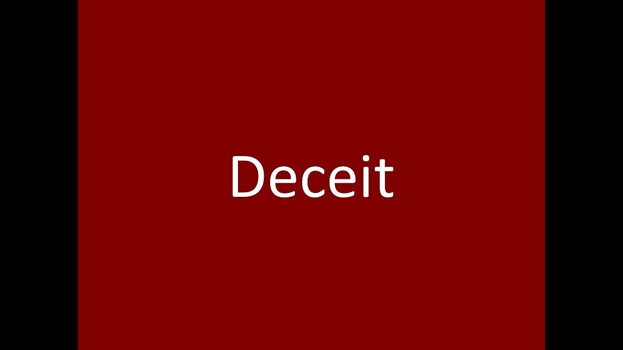 Deceit Meaning Definition Pronunciation Example Synonym Antonyms