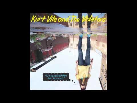 Kurt Vile - Feel My Pain