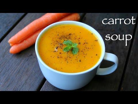 Carrot Soup Recipe | Gajar Ka Soup Recipe | Cream Of Carrot Soup