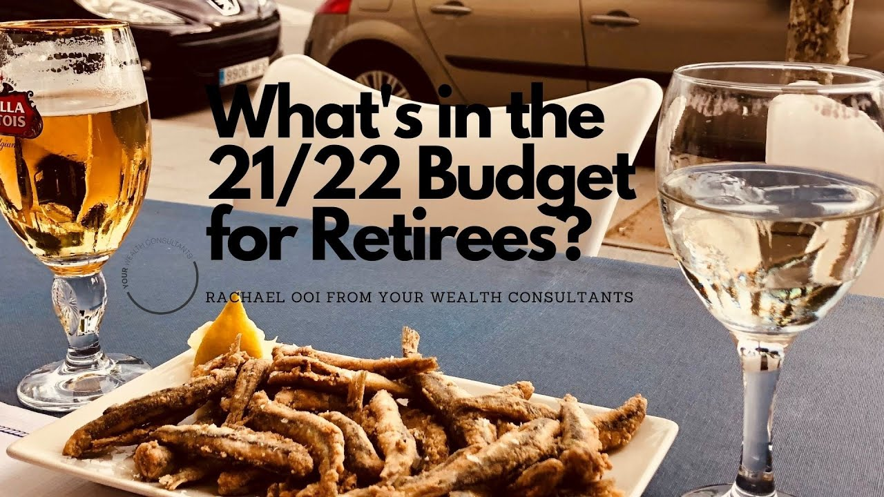 Enjoying retirement, how will the 2021/22 Budget affect you?