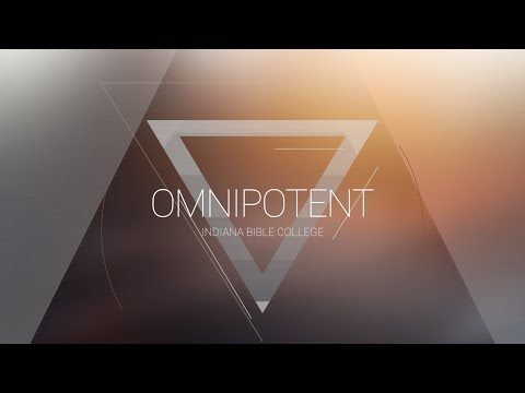 Omnipotent | OMNIPOTENT | Indiana Bible College