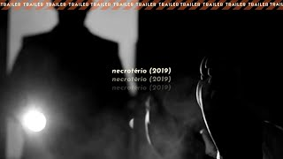 NECROTÉRIO (2019)   Trailer Legendado