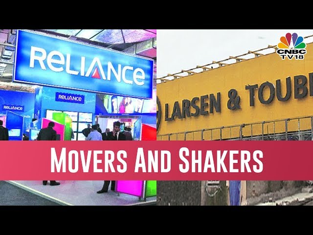 NSE Closing Bell   Mover And Shakers: Reliance And Larsen & Tourbo Leading In The Stocks Today