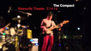 The Compact, Valentines Day at Bearsville Theater February 14, 2014 Thumbnail