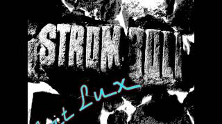 06. Stromboli - Devastace srdeční krajiny