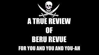 a true review of beru revue