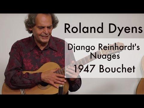 Roland Dyens plays Django Reinhardt's Nuages (1947 Bouchet)