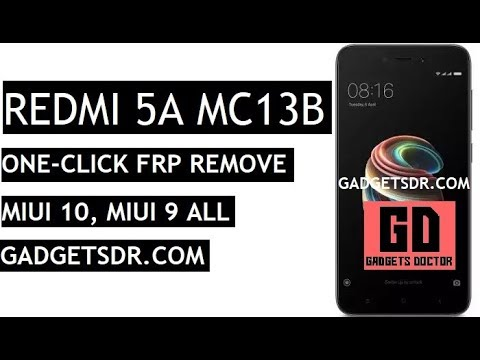 One Click Bypass FRP REDMI 5A MC13B-MIUI10 & MIUI 9 with FRP tool