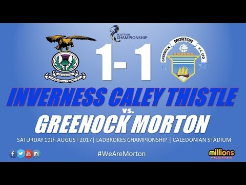 Match Highlights: Inverness Caledonian Thistle 1-1 Morton (Saturday 19 August)