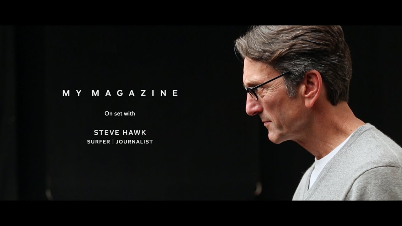 My Magazine: Behind the Scenes with Steve Hawk