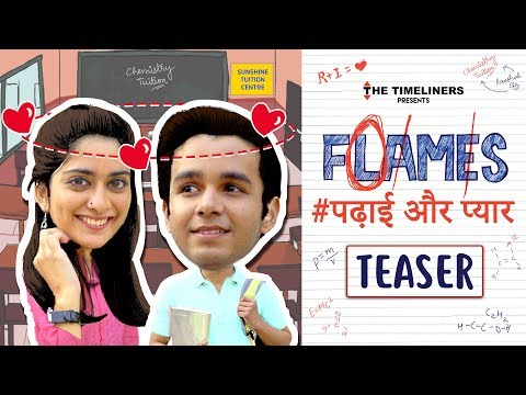FLAMES | Web Series | Teaser | The Timeliners