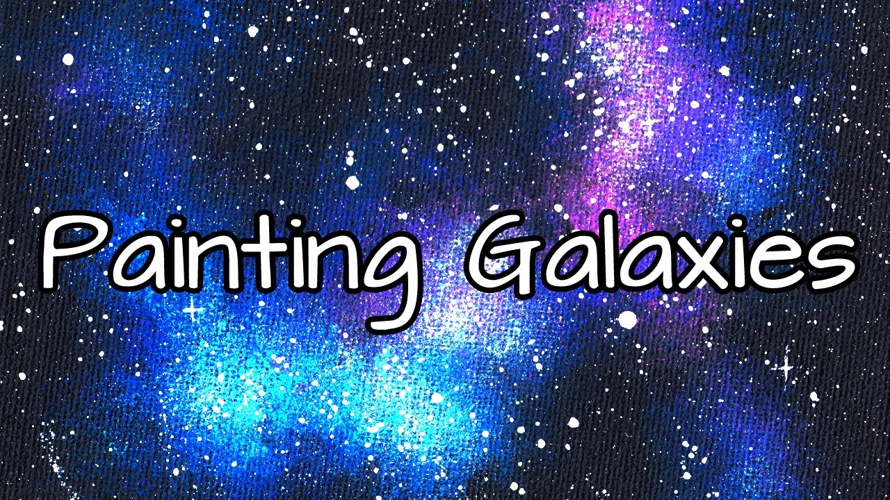 Painting A Galaxy Acrylic Sd Paint