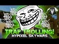 EPIC COBWEB TRAPPING + AMAZING WINS! ( Hypixel Skywars TROLLING )