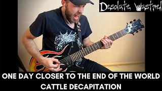 One Day Closer To The End Of The World   Cattle Decapitation   Cover