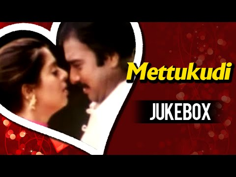 Mettukudi Tamil Movie Songs Jukebox - Karthik, Nagma - Tamil Movie Songs Collection
