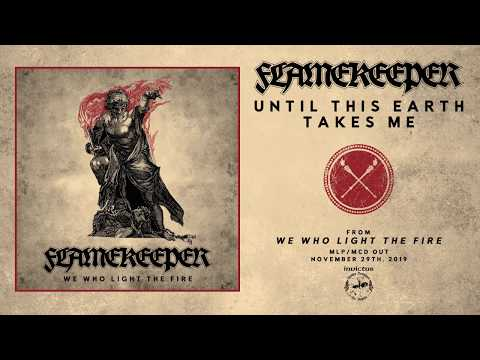 Flamekeeper - Until This Earth Takes Me