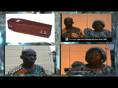 SELF CONFESSION!!! TUNDE BURIED WIFE'S FORTUNES IN A COFFIN OUT OF ENVY