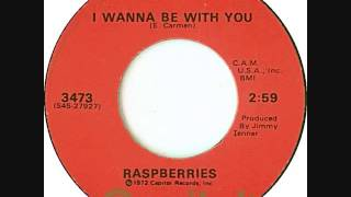 Raspberries - I Wanna Be With You (1973)