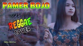 PAMER BOJO (SKA Reggae) ~ Sela Silvina _ cover Didi Kempot