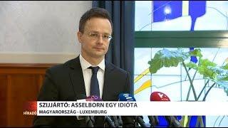 Szijjártó: Asselborn egy idióta