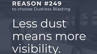 Improved Blasting Visibility | Reason #249 to Choose Dustless