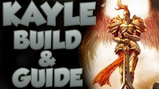 League of Legends - Kayle Build - with Commentary