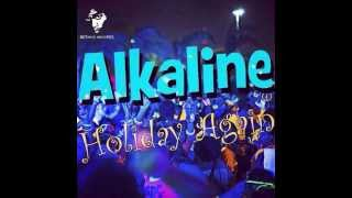 Alkaline - Holiday Again [Notnice Rec] June 2014