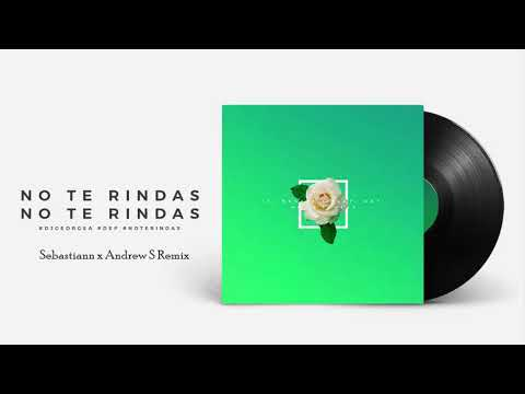 Dj George A feat D.E.P - No Te Rindas ( Sebastiann & Andrew S Remix)