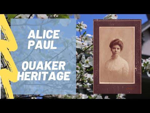 Alice Paul: Growing Up Quaker