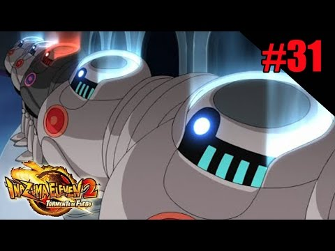 Inazuma Eleven 2: Tormenta de Fuego - #31 Raimon vs Robots Guardias