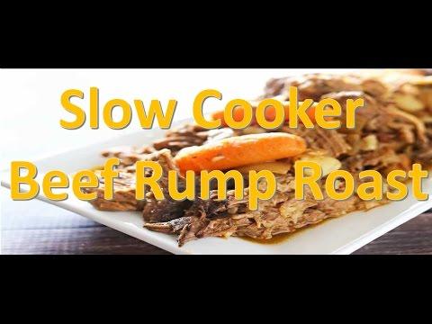 Beef Rump Roast - How-to Make Slow Cooker Beef Rump Roast