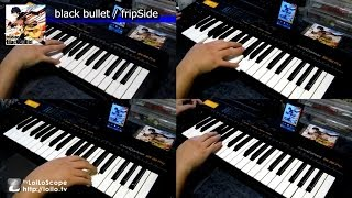 Repeat youtube video 【改定版】 black bullet /  fripSide 主旋律&KEY 耳コピー(片手演奏) 「ブラック・ブレット」OP