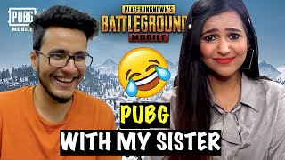Playing PUBG Mobile with My Sister **Epic Fail**