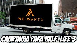 Half Life 3 Fãs criam campanha para SUFOCAR a Valve a produzir o jogo VAGABUNDO É FODA