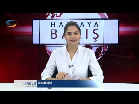 Haftaya Bakış Programı 6. Bölüm (Ege Üniversitesi TV) 2018