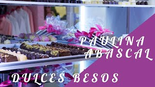 PAULINA ABASCAL - DULCES BESOS | DCHIC