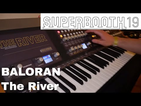 Superbooth 2019 - Baloran The River French Poly
