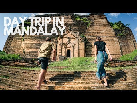 THE BEST PLACES TO VISIT AROUND MANDALAY I MYANMAR
