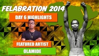 Olamide performs at felabration 2014