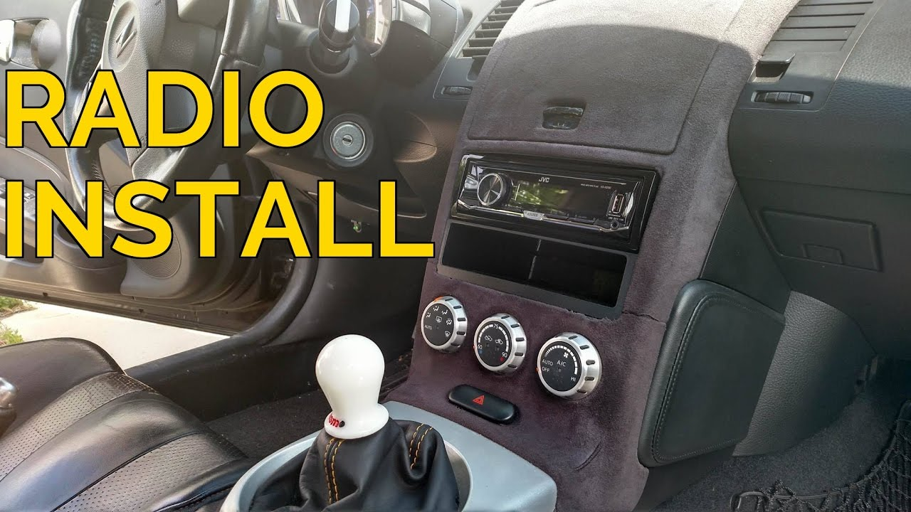 hight resolution of how to install radio in 350z