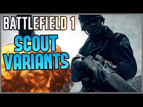 "Battlefield 1 - Scout Weapon Variants ""Snipers"" (BF1 Tips and Tricks)"