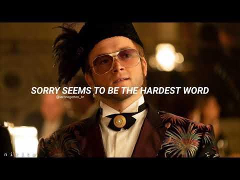 Sorry seems to be the hardest word - Taron Egerton // Subtitulada español