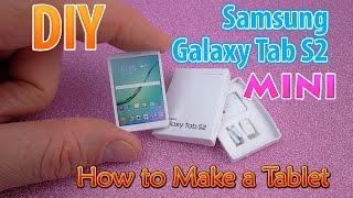 DIY Realistic Miniature Samsung Galaxy Tab S2 | DollHouse