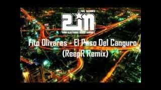 Fito Olivares  El paso del Canguro  ReepR Remix)