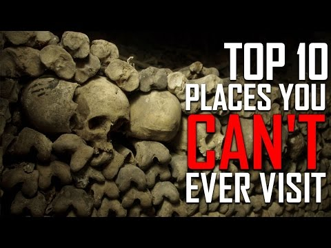 Top 10 Places You Are Not Allowed To Visit