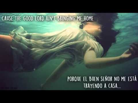 【ain't gonna drown】- Elle King -『SUB ESPAÑOL』