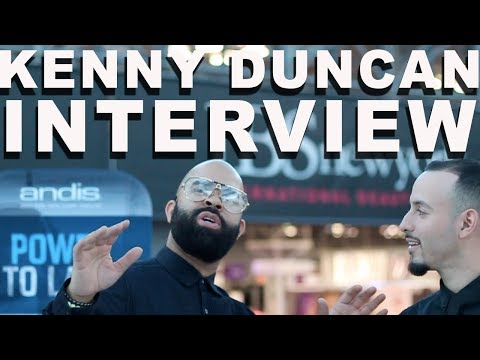 Kenny Duncan Interview - Being a Bad Manager, Well Rounded Barber and More