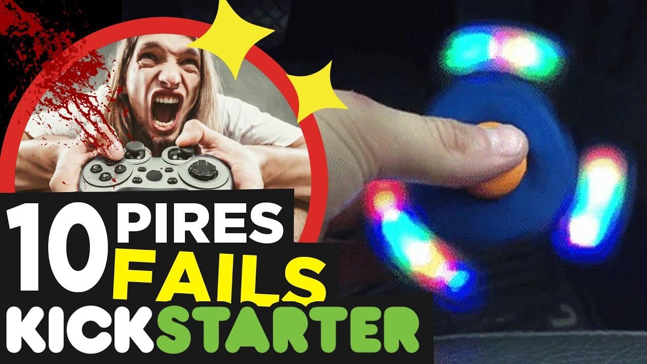 10 PIRES FAILS KICKSTARTER ! #1